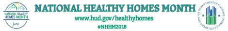 National Healthy Homes Month 2018